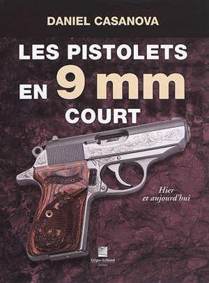 Les pistolets en 9 mm court : hier et aujourd'hui