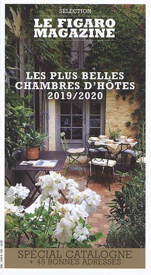 Les plus belles chambres d'hôtes 2019-2020 : spécial Catalogne + 45 bonnes adresses