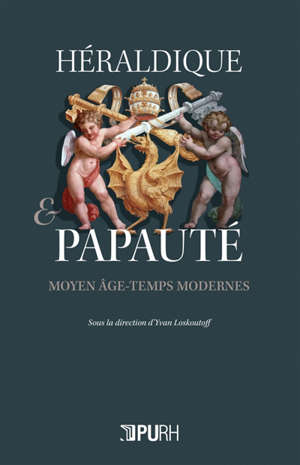 Héraldique & papauté : Moyen Age-temps modernes