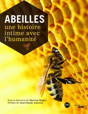 Abeilles : une histoire intime avec l'humanité