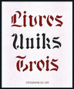 Livres uniks 3