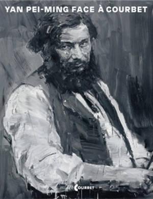 Yan Pei-Ming face à Courbet : exposition, Ornans, Musée Gustave Courbet, du 11 juin au 30 septembre 2019