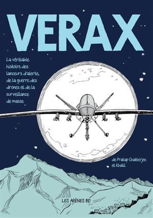 Verax : la véritable histoire des lanceurs d'alerte, de la guerre des drones et de la surveillance de masse