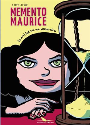 Memento Maurice : la mort fait son one-woman-show
