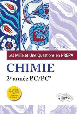 Les mille et une questions en prépa : chimie, 2e année PC-PC*