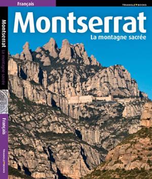 Montserrat : la montagne sacrée