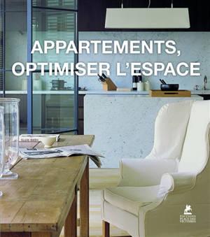 Appartements, optimiser l'espace