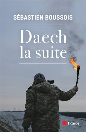 Daech, la suite