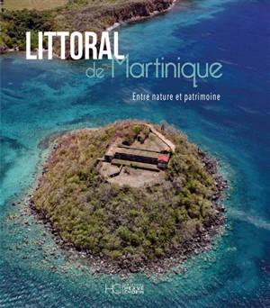 Littoral de Martinique : entre nature et patrimoine