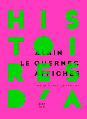 Histoires d'A : affiches d'Alain Le Quernec