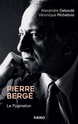 Pierre Bergé : le pygmalion