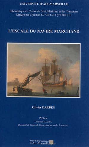L'escale du navire marchand