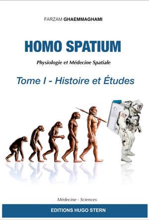 Homo spatium : physiologie et médecine spatiales