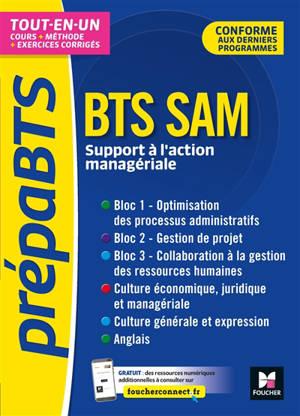 BTS SAM, support à l'action managériale : tout-en-un : conforme aux derniers programmes