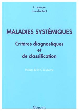 Maladies systémiques : critères diagnostiques et de classification