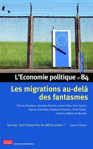 Économie politique (L'). n° 84, Les migrations au-delà des fantasmes