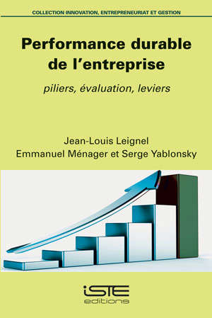 Performance durable de l'entreprise : piliers, évaluations, leviers