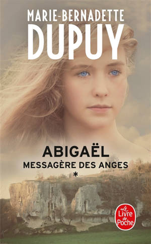 Abigaël : messagère des anges. Volume 1