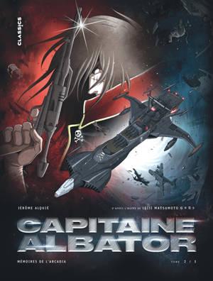 Capitaine Albator : mémoires de l'Arcadia. Volume 2, Les ténèbres abyssales de l'âme