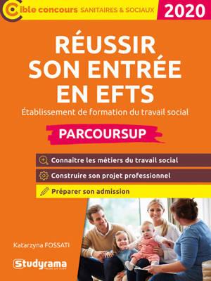 Réussir son entrée en EFTS, établissement de formation en travail social : Parcoursup : 2020