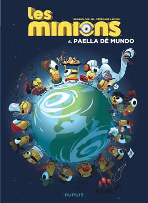 Les Minions. Volume 4, Paella dé mundo
