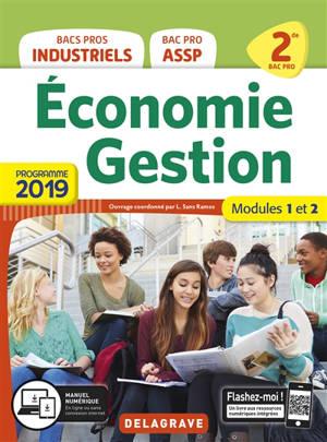 Economie gestion, bacs pros industriels, bac pro ASSP, 2de : modules 1 et 2 : programme 2019