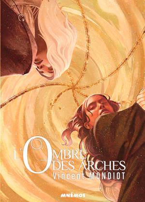 L'ombre des arches