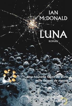 Luna. Volume 1, Nouvelle lune