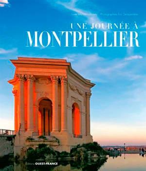 Une journée à Montpellier