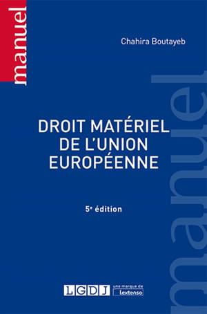 Droit matériel de l'Union européenne : libertés de mouvement, espace de concurrence et secteur public