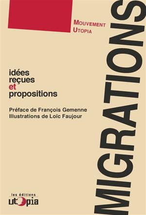 Migrations : idées reçues et propositions