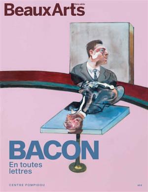Bacon en toutes lettres : Centre Pompidou