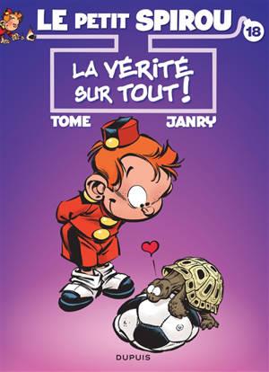 Le petit Spirou : couverture ter. Volume 18, La vérité sur tout !