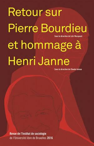 Revue de l'Institut de sociologie. n° 2016, Retour sur Pierre Bourdieu et hommage à Henri Janne. Hommage à Henri Janne