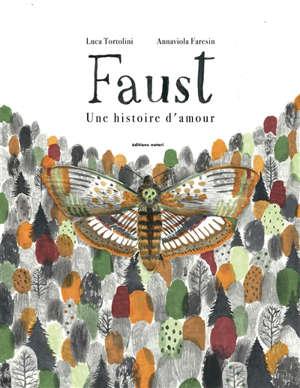 Faust : une histoire d'amour