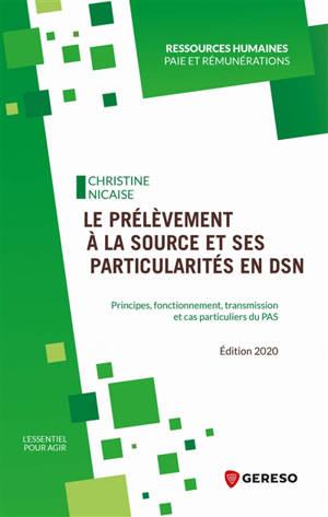 Le prélèvement à la source et ses particularités en DSN : principes, fonctionnement, transmission et cas particuliers du PAS