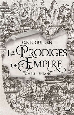 Les prodiges de l'empire. Volume 2, Shiang