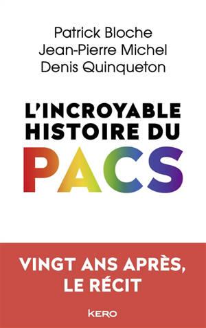 L'incroyable histoire du Pacs