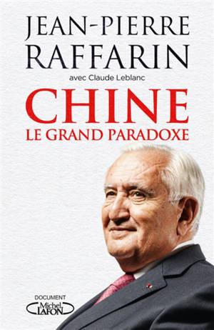 Chine : le grand paradoxe