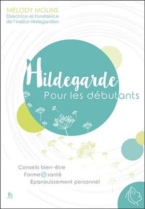 Hildegarde pour les débutants