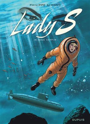 Lady S. Volume 14, Code vampiir