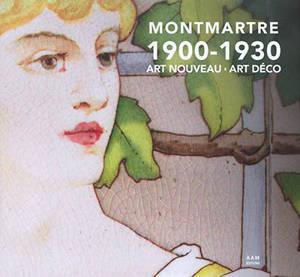 Montmartre : 1900-1930 : Art nouveau, Art déco