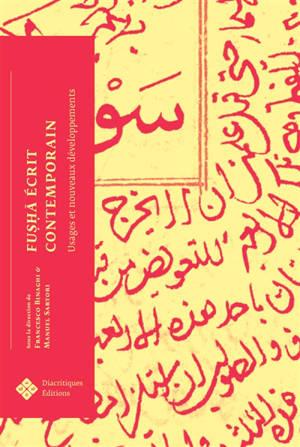Fusha écrit contemporain : usages et nouveaux développements