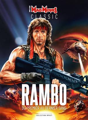 Mad Movies classic, hors série, Rambo : du premier au dernier sang