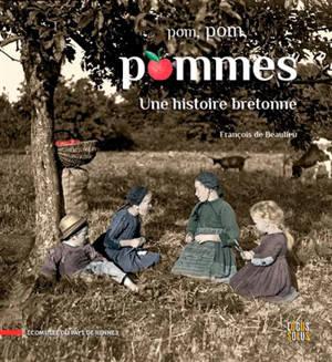 Pom, pom, pommes : une histoire bretonne