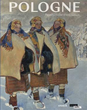 Pologne, 1840-1918 : peindre l'âme d'une nation