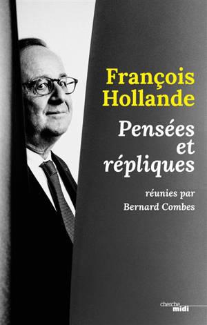 François Hollande : pensées et répliques