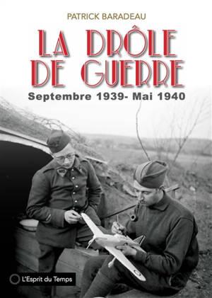 La drôle de guerre : septembre 1939-mai 1940