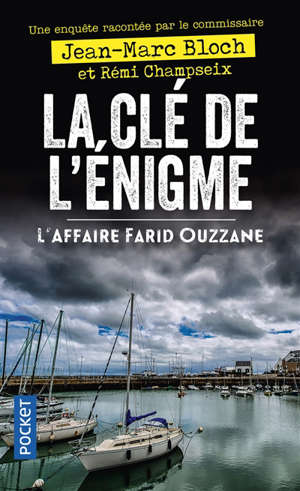 La clé de l'énigme : l'affaire Farid Ouzzane