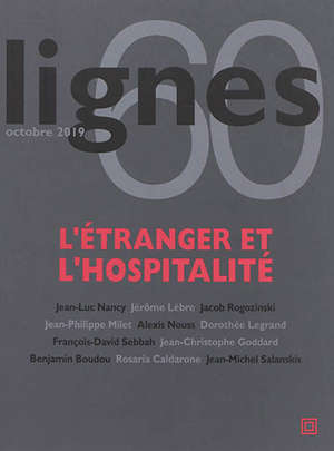 Lignes. n° 60, L'étranger et l'hospitalité